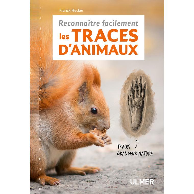 Reconnaître Facilement les Traces d'Animaux 112 pages Éditions Eugen ULMER 535083