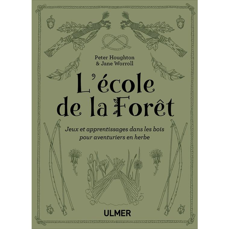 L'Ecole de la Forêt  160 pages Éditions Eugen ULMER 535089