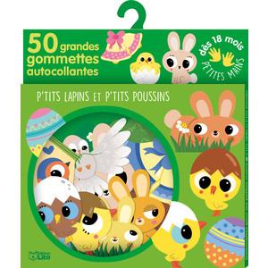 P'tits Lapins et P'tits Poussins 50 Gommettes pour les Petites Mains 18 mois Éditions Lito 612244