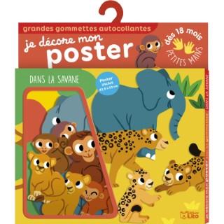 Dans la Savane Je Décore mon Poster avec les Gommettes18 mois Éditions Lito 612248
