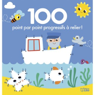 100 Point par Point Progressifs à Relier 100 Images à Colorier 4 ans Éditions Lito 612253
