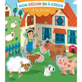 À la Ferme Mon Décor 3D à Créer 4 ans Éditions Lito 612273