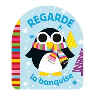 Regarde la Banquise Les Yeux qui Bougent 1 an Éditions Lito 612289