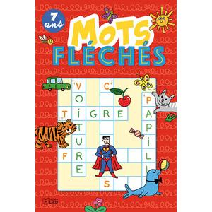 Mots Fléchés Super bloc jeux 7 ans Éditions Lito 612309