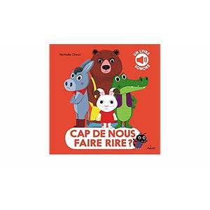Cap de nous Faire Rire? Albums Animés Éveil 2 à 4 ans Éditions Milan 635750