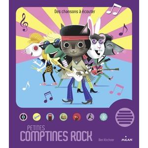 Petites Comptines Rock Contes et Comptines à  Écouter 2 à 4 ans Éditions Milan 635753