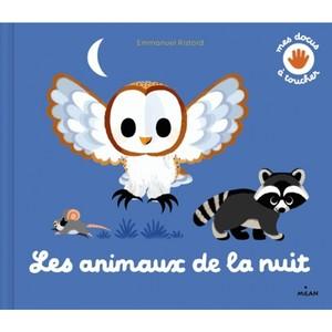 Mes Animaux de la Nuit  Mes Docus à  Toucher à 3 à 6 ans Éditions Milan 635756