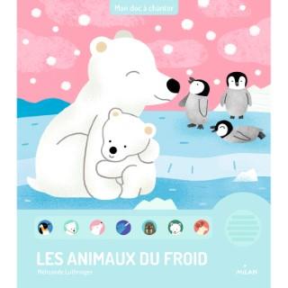 Les Animaux du Froid Mon Doc à Chanter 3 à 6 ans Éditions Milan 635763