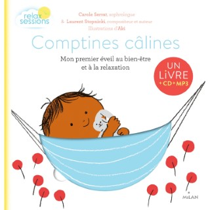 Comptines Câlines avec CD Relax Sessions 1 à 3 ans Éditions Milan 635768