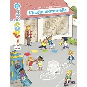 L'école Maternelle Mes Docs à Coller 3 à 6 ans Éditions Milan 635777