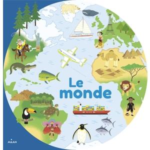 Le Monde  Mes Docs en Forme 3 à 6 ans Éditions Milan 635784