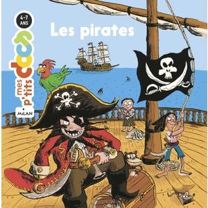 Les Pirates Mes P'tits Docs 4 à 7 ans Éditions Milan 635792