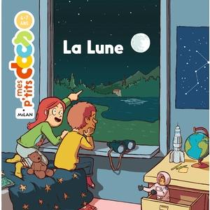 La Lune Mes P'tits Docs 4 à 7 ans Éditions Milan 635793