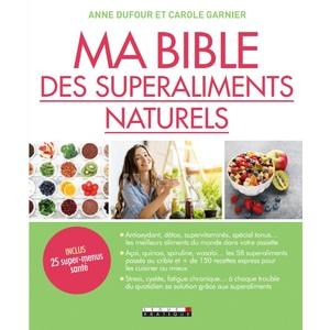 Ma Bible des Superaliments Naturels Leducs Pratique 657888