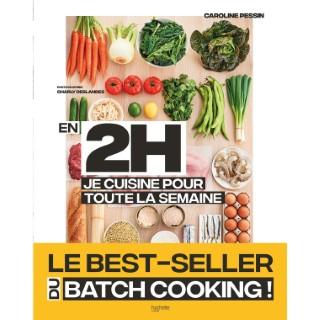 En 2H Je Cuisine pour Toute la Semaine Hachette Pratique 657940