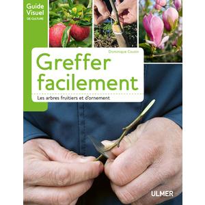 Greffer Facilement les Arbres Fruitiers et d'Ornement 111 pages   Éditions Eugen ULMER 660941