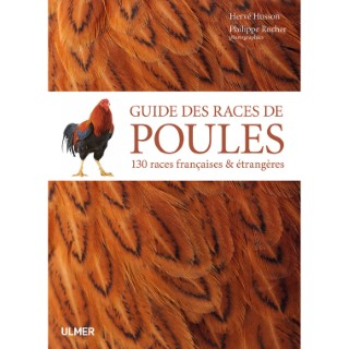 Guide des Races de Poules 320 pages Éditions Eugen ULMER 660942