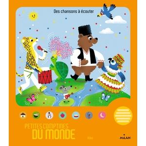 Petites Comptines du Monde Contes et Comptines à Écouter dès 1 an Éditions Milan 663997