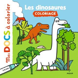 Les Dinosaures  Coloriage  Mes Docs à Colorier dès 3 ans  Éditions Milan 664052
