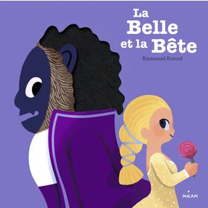 La Belle et la bête Contes et Comptines à Toucher à partir 2 ans  Éditions Milan 664062
