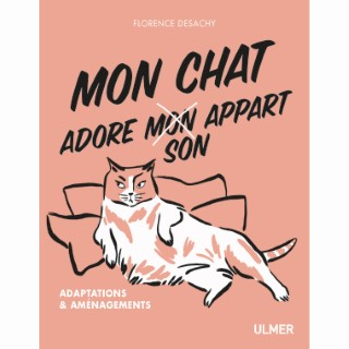 Mon Chat Adore (Mon) Son Appart 96 pages Éditions Eugen ULMER 664099