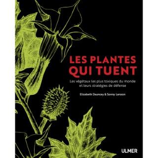 Les Plantes qui Tuent 224 pages Éditions Eugen ULMER 664100