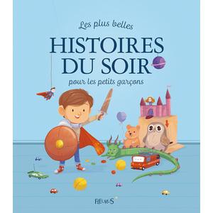 Les plus belles histoires du soir de petits garçons éditions Fleurus 665886