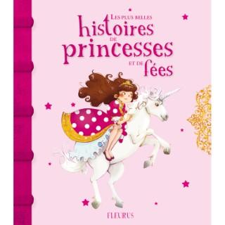 Les plus belles histoires de princesses et de fées éditions Fleurus 665887