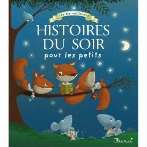 Merveilleuses histoires du soir pour les petits des éditions Fleurus 665888