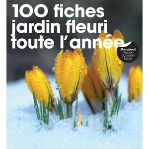 100 fiches jardin fleuri toute l'année aux éditions Rustica 672208