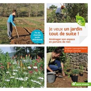 Je veux un jardin tout de suite ! aux éditions Terre vivante 672213