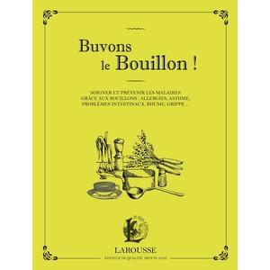 Buvons le bouillon ! aux éditions Hachette 672224