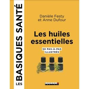 Les huiles essentielles, les basiques santé aux éditions Leduc.S 672231