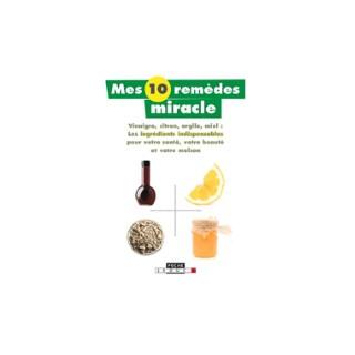 Mes 10 remèdes miracles aux éditions Leduc.S 672233