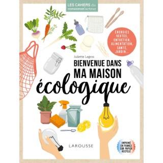 Bienvenue dans ma maison écologique aux éditions Hachette 672241