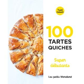 100 tartes et quiches super débutants aux éditions Hachette 672284
