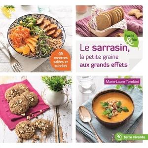 Le sarrasin, la petite graine aux grands effets éditions Terre vivante 674902