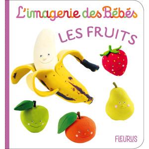 Les fruits – l'imagerie des bébés aux éditions Fleurus 674931