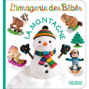 La montagne – l'imagerie des bébés aux éditions Fleurus 674934
