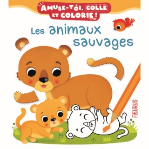 Les animaux sauvages – Amuse-toi, colle et colorie éditions Fleurus 674988