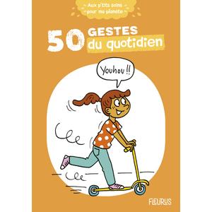50 gestes du quotidien aux éditions Fleurus 675011