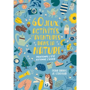 60 jeux activités et aventures dans la nature aux éditions Gerfaut 675974
