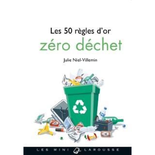 Les 50 règles d'or zéro déchet aux éditions Hachette 675998