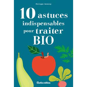 10 astuces indispensables pour traiter bio aux éditions Rustica 676003
