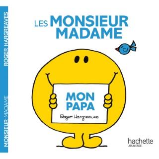Monsieur madame mon papa aux éditions Hachette 676029