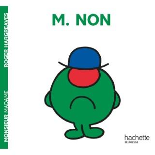 Monsieur non aux éditions Hachette jeunesse 676036
