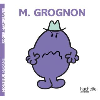Monsieur grognon aux éditions Hachette jeunesse 676037