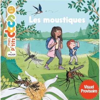 Mes p'tits docs – Les moustiques aux éditions Milan 676054