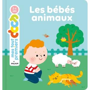 Mes tous premiers docs – Les bébés animaux aux éditions Milan 676056