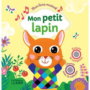 Mon livre musical – Mon petit lapin aux éditions Lito 677295